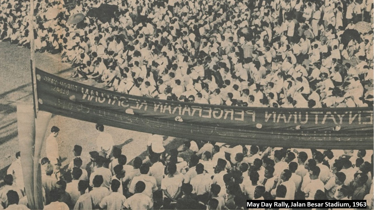 May Day Rally Singapore, Jalan Besar Stadium, 1963